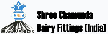 Shree Chamunda Dairy fittings Manufacturers and Suppliers of